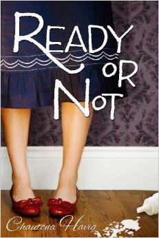 Ready or Not, by Chautona Havig