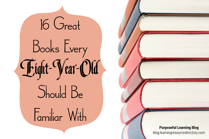 16 Great Books Every Eight-Year-Old Should Be Familiar With