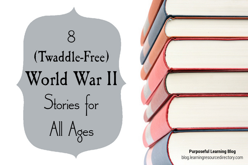8 Twaddle-Free World War II Stories for All Ages