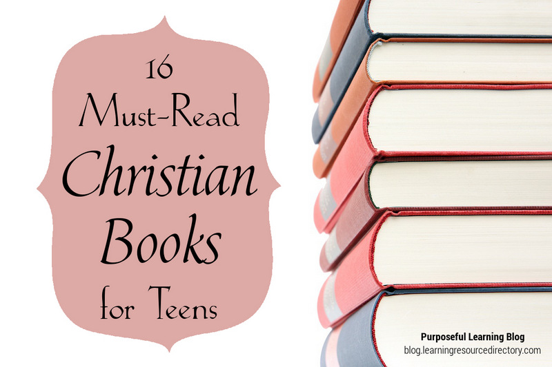 16 Must-Read Christian Books for Teens