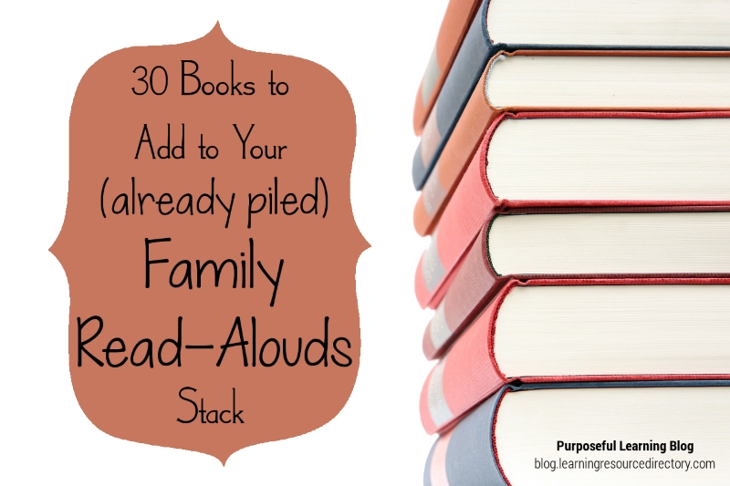 30 Books to Add to Your (Already Piled) Family Read-Alouds Stack