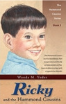 Ricky and the Hammond Cousins, by Wanda M. Yoder