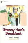 Granny Han's Breakfast, by Sheila Groves