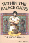 Within the Palace Gates, by Anna P. Siviter