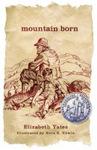 Mountain Born, by Elizabeth Yates