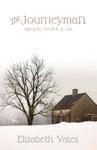The Journeyman, by Elizabeth Yates