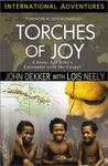 Torches of Joy, by John Dekker