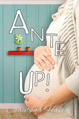 Ante Up! by Chautona Havig