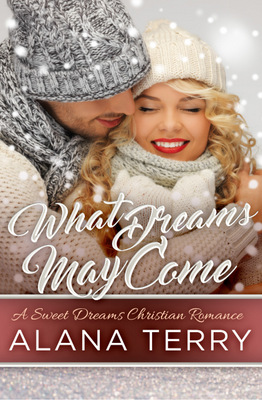 What Dreams May Come by Alana Terry