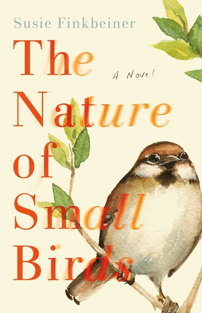 Book review: The Nature of Small Birds by Susie Finkbeiner